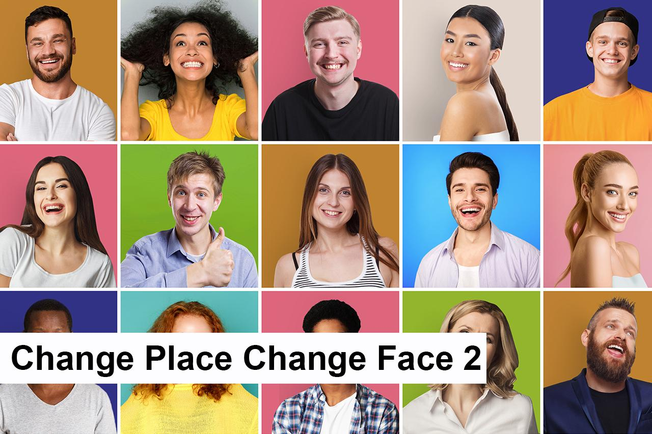 410 - E - Change Place Change Face 2.jpg