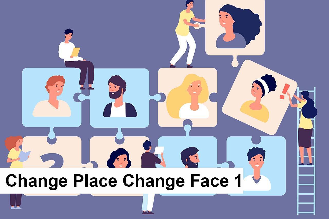 419 - E - Change Place Change Face 1.jpg